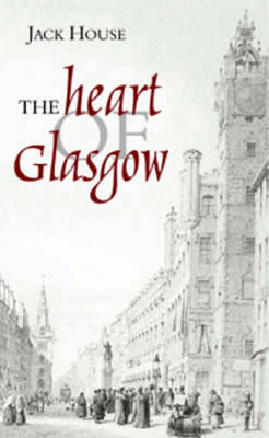 The Heart of Glasgow (Hardback)