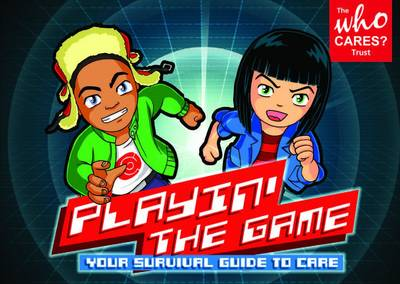 Playin' the Game: Your Survival Guide to Care (Paperback)