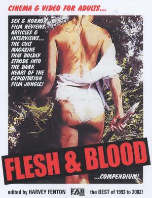 Flesh & Blood: Compendium (Paperback)