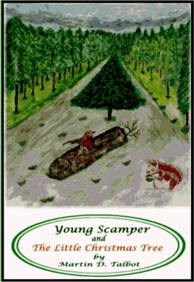Young Scamper and The Little Christmas Tree - Adventures of Young Scamper No. 2 (Paperback)