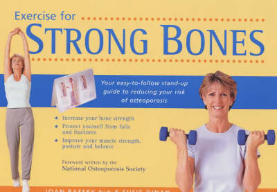 Exercise for Strong Bones: A Step-by-step Program to Prevent Osteoporosis and Stay Fit and Active for Life (Spiral bound)