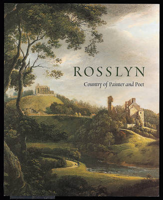 Rosslyn: Country of Painter and Poet (Paperback)