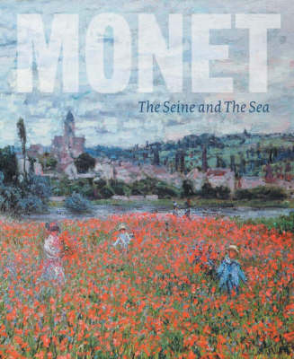 Monet: The Seine and the Sea (Paperback)