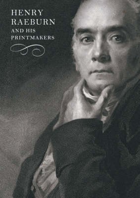 Henry Raeburn and His Printmakers (Paperback)