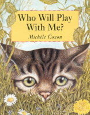Who Will Play with Me? (Paperback)