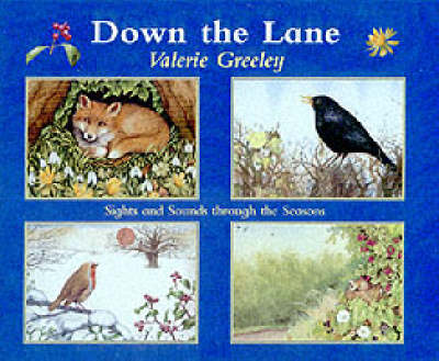 Down the Lane: Sights and Sounds Through the Seasons (Paperback)