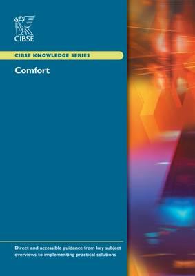 KS06 Comfort - CIBSE Knowledge Series KS06 (Paperback)