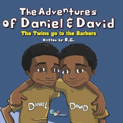 The Adventures of Daniel & David: The Twins Go to the Barbers (Paperback)