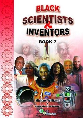 Black Scientists & Inventors: Book 7 - Black Scientists & Inventors (Paperback)