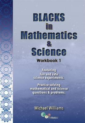 Blacks in Mathematics and Science Workbook: No.1 (Paperback)