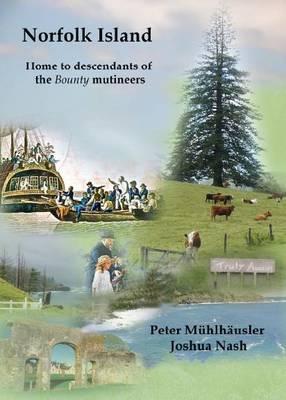 Norfolk Island: Home to Descendants of the Bounty Mutineers (Paperback)