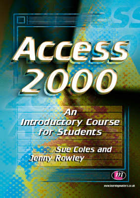 Access 2000: An Introductory Course for Students - Software Course Books (Paperback)