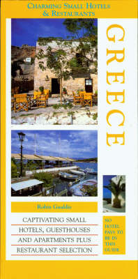 Greece - Charming small hotels & restaurants (Paperback)