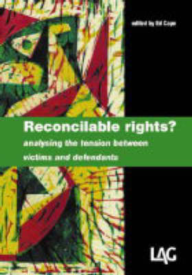Reconcilable Rights?: Analysing the Tension Between Victims and Defendants (Paperback)