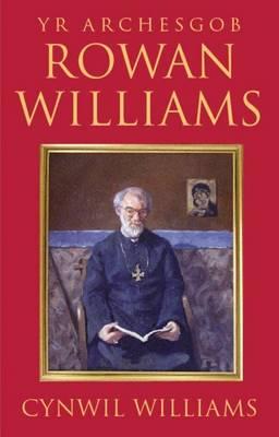 Rowan Williams - Yr Archesgob (Paperback)