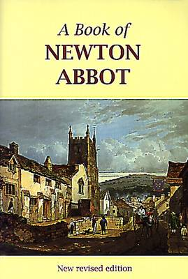 A Book of Newton Abbot (Paperback)