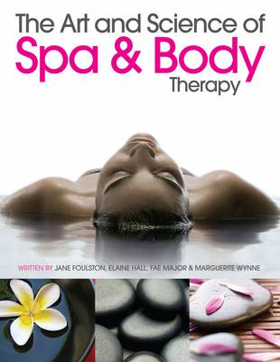 The Art and Science of Spa and Body Therapy (Paperback)