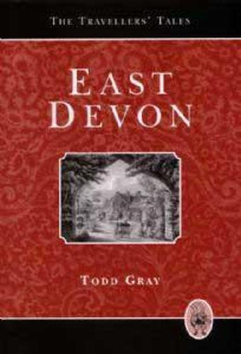 East Devon: The Traveller's Tales (Hardback)