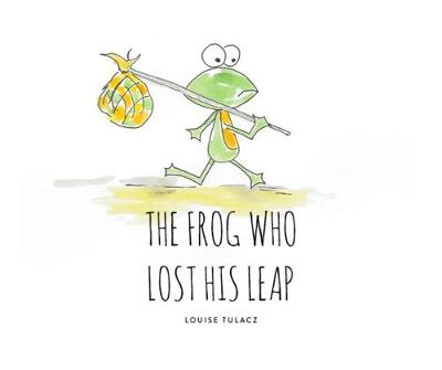 The Frog Who Lost His Leap (Paperback)