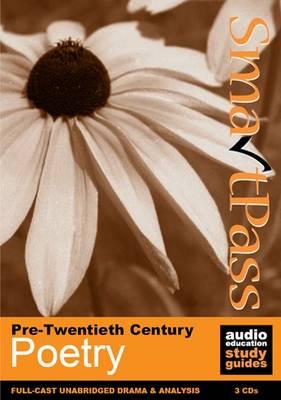 Pre-Twentieth Century Poetry: SmartPass Audio Education Study Guide (CD-Audio)