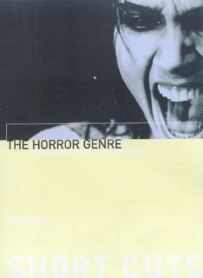The Horror Genre - From Beelzebub to Blair Witch (Paperback)