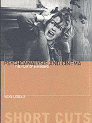 Psychoanalysis and Cinema (Paperback)