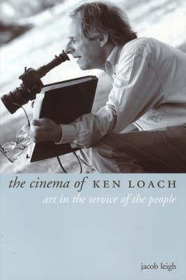 The Cinema of Ken Loach (Paperback)