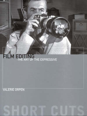 Film Editing - The Art of the Expressive - Shortcuts (Paperback)