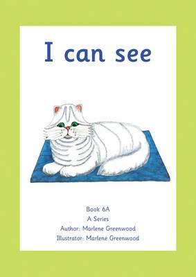 I Can See - A Series 5-10 No. 6 (Paperback)