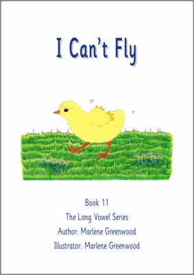 I Can't Fly - Long Vowel Series No. 11 (Paperback)