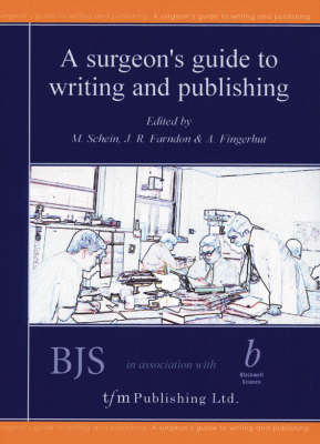 A Surgeon's Guide to Writing and Publishing (Paperback)