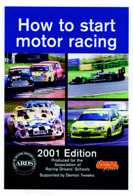 How to Start Motor Racing: 2001 Edition (Paperback)