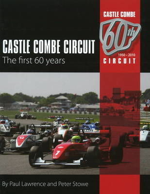 Castle Combe Circuit: The First 60 Years (Hardback)