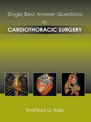 Single Best Answer Questions in Cardiothoracic Surgery (Paperback)
