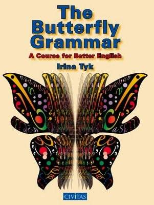 The Butterfly Grammar: A Course for Better English (Paperback)