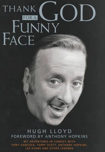 Thank God for a Funny Face (Hardback)