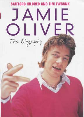 Jamie Oliver: The Biography (Hardback)