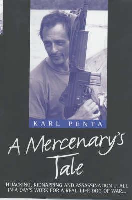 A Mercenary's Tale (Hardback)