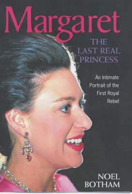 Margaret: The Last Real Princess (Hardback)
