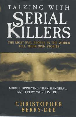 Talking with Serial Killers (Hardback)