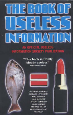 The Book of Useless Information: An Official Publication of the Useless Information Society (Paperback)