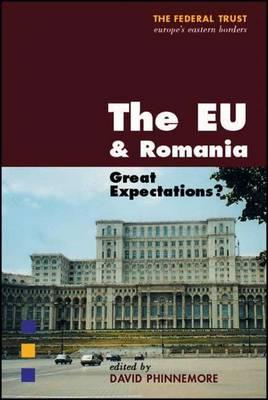 The EU and Romania: Accession and Beyond (Hardback)