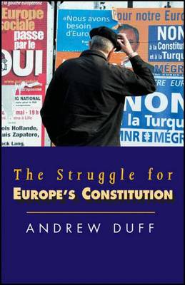 The Struggle for Europe's Constitution (Hardback)