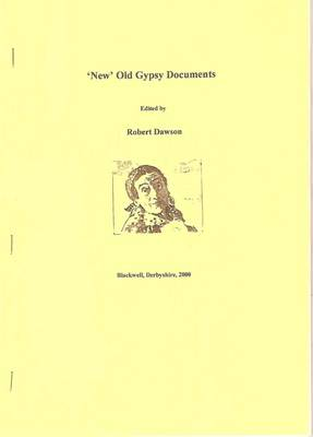 """New"" Old Gypsy Documents - Gypsy/Traveller S. (Paperback)"