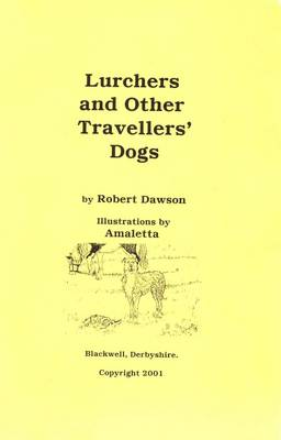Lurchers and Other Travellers' Dogs (Paperback)