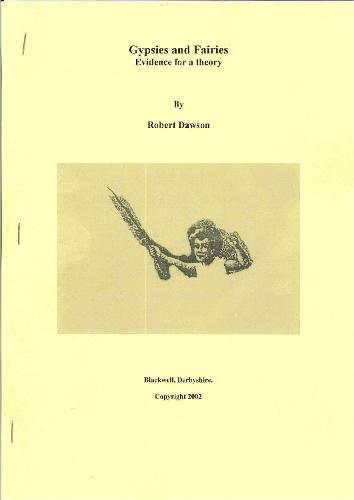 Gypsies and Fairies: Evidence for a Theory (Paperback)