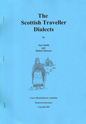 The Scottish Traveller Dialects (Paperback)