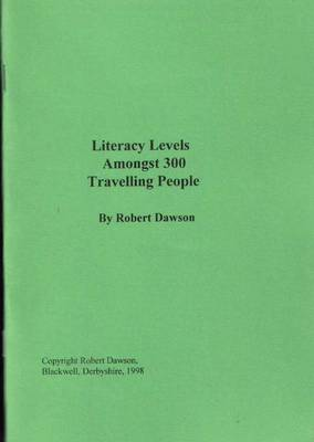 Literacy Levels Amongst 300 Travelling People (Paperback)