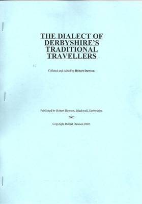 The Dialect of Derbyshire's Traditional Travellers (Paperback)