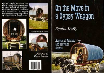 On the Move in a Gypsy Waggon: Aspects of Romany and Traveller Culture (Paperback)